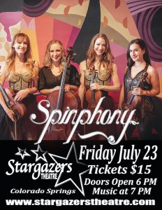 Spinphony: Electric String Quartet presented by Stargazers Theatre & Event Center at Stargazers Theatre & Event Center, Colorado Springs CO