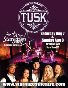 Tusk: A Fleetwood Mac Tribute presented by Stargazers Theatre & Event Center at Stargazers Theatre & Event Center, Colorado Springs CO