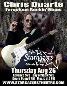 Chris Duarte: Ferocious Rockin' Blues presented by Stargazers Theatre & Event Center at Stargazers Theatre & Event Center, Colorado Springs CO