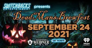 Dead Man's Brewfest presented by Dead Man's Brewfest at Weidner Field, Colorado Springs CO