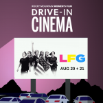 Drive In Cinema: 'LFG' presented by Rocky Mountain Women's Film at ,