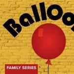POSTPONED INDEFINITELY: 'Balloonacy' presented by Colorado Springs Fine Arts Center at Colorado College at Colorado Springs Fine Arts Center at Colorado College, Colorado Springs CO