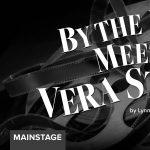 'By the Way, Meet Vera Stark' presented by Colorado Springs Fine Arts Center at Colorado College at Colorado Springs Fine Arts Center at Colorado College, Colorado Springs CO