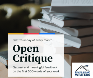 Open Critique presented by Pikes Peak Writers at Online/Virtual Space, 0 0
