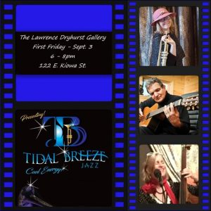 Cool Energy with Jazz and Art presented by Lawrence Dryhurst Gallery at The Lawrence Dryhurst Gallery, Colorado Springs CO