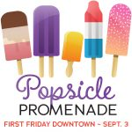 SOLD OUT: Popsicle Promenade presented by Downtown Partnership of Colorado Springs at Downtown Colorado Springs, Colorado Springs CO