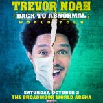 Trevor Noah: Back To Abnormal presented by Broadmoor World Arena at The Broadmoor World Arena, Colorado Springs CO