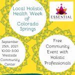 Local Holistic Health Week of Colorado Springs Celebration presented by  at Westside Community Center, Colorado Springs CO