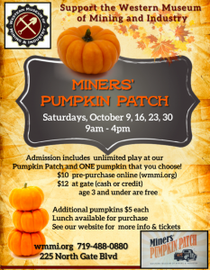 Miners' Pumpkin Patch presented by Western Museum of Mining & Industry at Western Museum of Mining and Industry, Colorado Springs CO