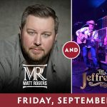 Matt Rogers and The Jeffrey Alan Band presented by Boot Barn Hall at Boot Barn Hall at Bourbon Brothers, Colorado Springs CO