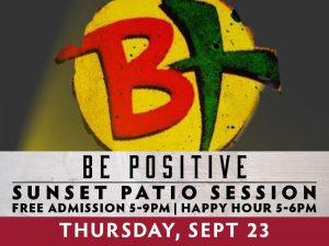 BE Positive presented by Boot Barn Hall at Boot Barn Hall at Bourbon Brothers, Colorado Springs CO