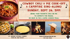 Cowboy Chili and Pie Cook-Off & Campfire Sing-Along presented by St. Dominic Catholic Church at ,