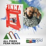 All Pikes Peak Reads: 'Remembering a Million Finnas: A Conversation with Nate Marshall' presented by Pikes Peak Library District at PPLD -Library 21c, Colorado Springs CO