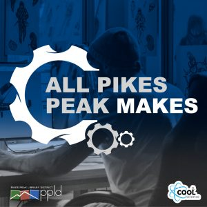All Pikes Peak Makes presented by Pikes Peak Library District at Knights of Columbus Hall, Colorado Springs CO