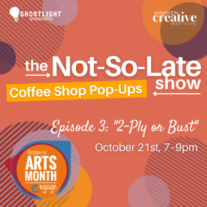 The Not-So-Late Show: Coffee Shop Pop-Up: Ep. 3 presented by Awaken Creative Institute at Third Space Coffee, Colorado Springs CO