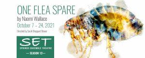 'One Flea Spare: A Black (Plague) Comedy' presented by Springs Ensemble Theatre at Springs Ensemble Theatre, Colorado Springs CO