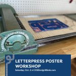 Letterpress Poster Workshop presented by Colorado Springs Design Week at Manitou Art Center, Manitou Springs CO