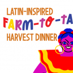 Latin-Inspired Farm to Table Harvest Dinner presented by Smokebrush Foundation for the Arts at ,