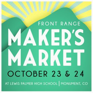 Front Range Maker's Market presented by Home at ,
