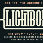 LIGHTBOX: Art Show & Fundraiser presented by Machine Shop at The Machine Shop, Colorado Springs CO