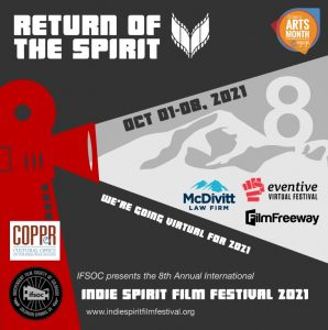 Indie Spirit Film Festival presented by Independent Film Society of Colorado at Online/Virtual Space, 0 0