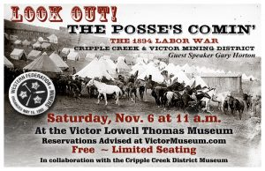 'Look Out! The Posse is Comin: The 1894 Labor War' presented by Victor Lowell Thomas Museum at Victor Lowell Thomas Museum, Victor CO