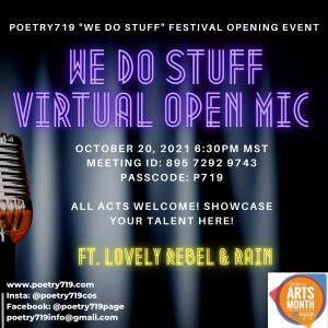 We Do Stuff Showcase & Opening: Poetry 719 Festival Ft Lovely Rebel & Rain presented by Poetry 719 at Online/Virtual Space, 0 0