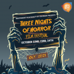 Three Nights of Horror Film Festival presented by Independent Film Society of Colorado at Cottonwood Center for the Arts, Colorado Springs CO