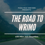 Write Brain: The Road to NaNoWriMo presented by Pikes Peak Writers at Online/Virtual Space, 0 0