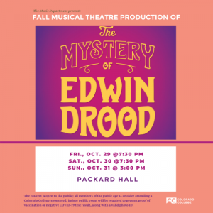 'The Mystery of Edwin Drood' presented by Colorado College Music Department at Colorado College - Packard Hall, Colorado Springs CO