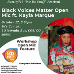 Poetry 719 Festival: Black Voices Matter Open Mic ft. Kayla Marque presented by Poetry 719 at ,
