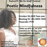 Poetry 719 Festival: Poetic Mindfulness presented by Poetry 719 at Online/Virtual Space, 0 0