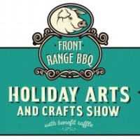 Front Range BBQ Holiday Arts & Craft Show and Benefit