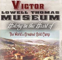 Victor Lowell Thomas Museum located in Victor CO
